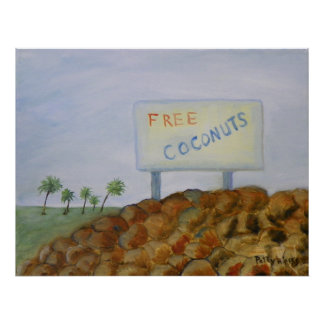 FREE COCONUTS Poster