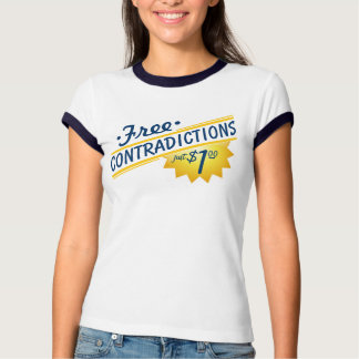 Free Contradictions, Just $1.00! T-Shirt