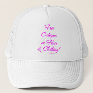 Free Critiques on Hair & Clothing! Trucker Hat