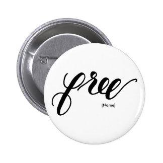 Free Custom Pinback Button