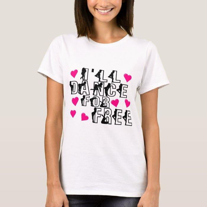 Free Dance Tee Shirt