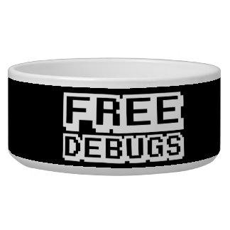 FREE DEBUGS BOWL