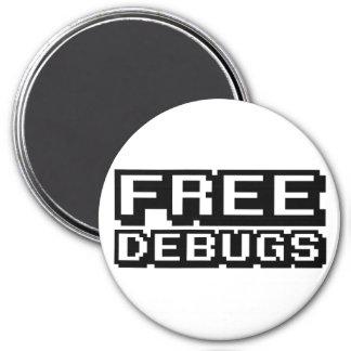 FREE DEBUGS MAGNET