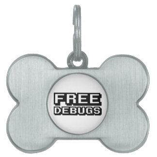 FREE DEBUGS PET NAME TAG