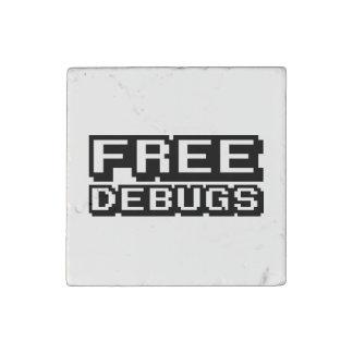 FREE DEBUGS STONE MAGNET