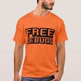 FREE DEBUGS T-Shirt