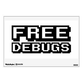 FREE DEBUGS WALL STICKER