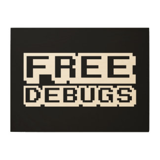 FREE DEBUGS WOOD WALL DECOR