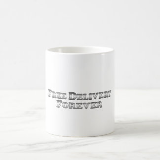 Free Delivery Forever - Basic Coffee Mug