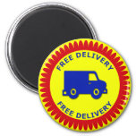 FREE DELIVERY RETAIL BADGE FRIDGE MAGNETS