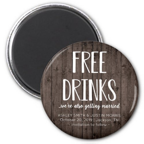 Free Drinks Funny Save the Date Magnets