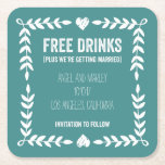 """Free Drinks Getting Married Save the Date Coaster<br><div class=""""desc"""">One sure fire way to ensure everyone comes to your wedding is to promise an open bar. What better way to have your guests save the date than a free drinks save the date coaster?</div>"""