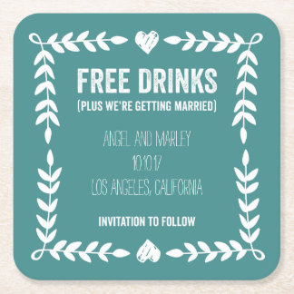 Free Drinks Getting Married Save the Date Coaster