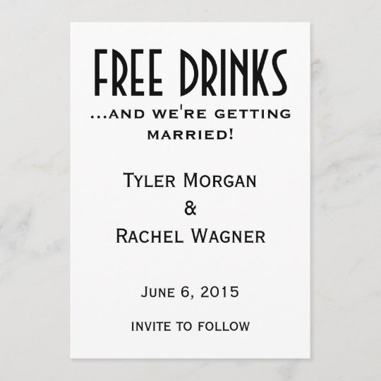 """""""Free Drinks"""" Save The Dates Save The Date"""