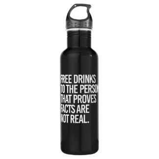 Free drinks to the person that proves facts are no water bottle