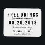 """Free Drinks Wedding Save the Date Magnets<br><div class=""""desc"""">Funny &quot;free drinks&quot; wedding save the date magnets in a black and white modern block and script design which reads &quot;Free drinks (and we&#39;re getting married)&quot;. Customize with your names,  wedding location and wedding date.</div>"""