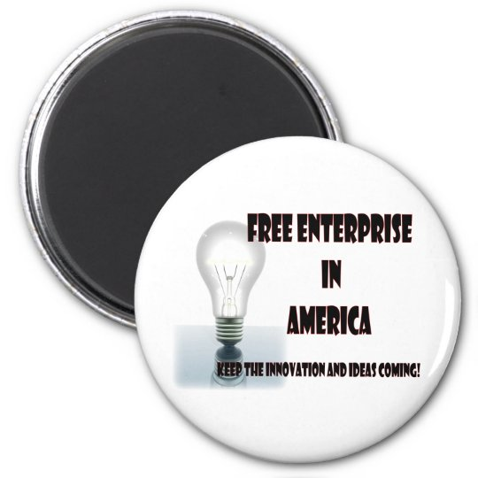 Free Enterprise in America Magnet