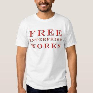 Free Enterprise Works T-Shirt