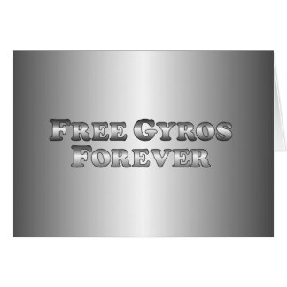 Free Gyros Forever - Basic Card