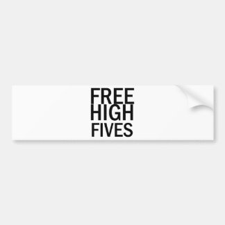 Free High Fives Bumper Stickers