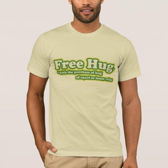 Free Hug Hugs Parody T-Shirt