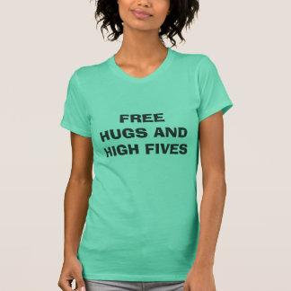 FREE HUGS AND HIGH FIVES T-Shirt
