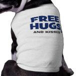 FREE HUGS and KISSES Pet Shirt