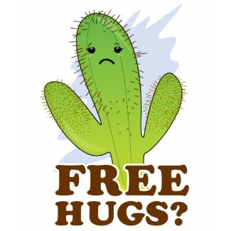 Free hugs? Anybody? Somebody? shirt