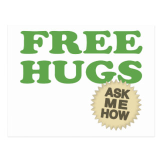 Free Hugs. Ask Me How. Postcard