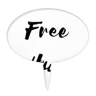 Free Hugs Black Text Cake Topper