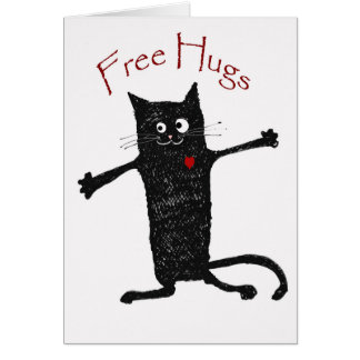 Free Hugs, crazy cat, humor and friendship. Card