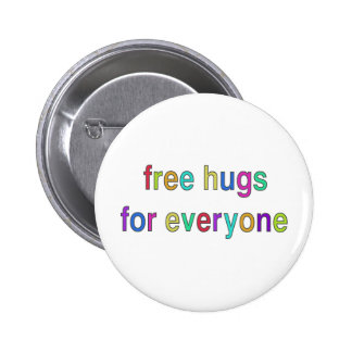 Free Hugs Funny Design! Button