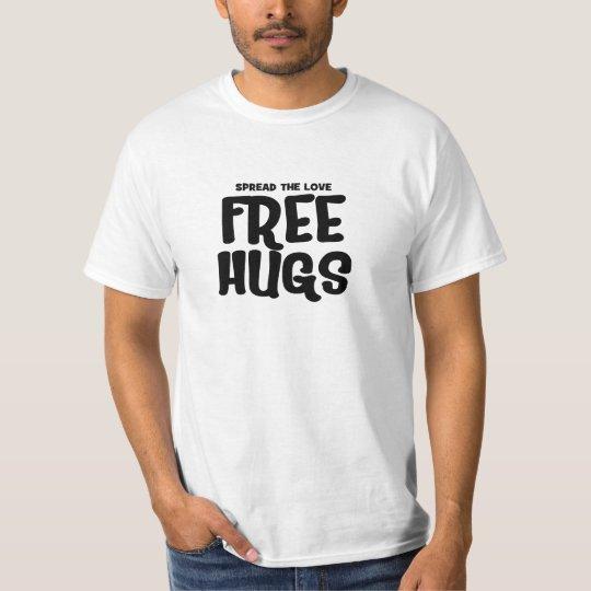 free hugs girly font T-Shirt