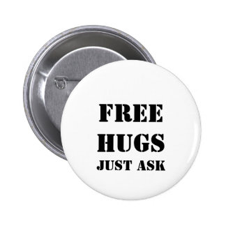 FREE HUGS Just Ask Button