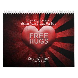 FREE HUGS - PEACE & LOVE  Calendar