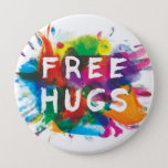 "FREE HUGS! PINBACK BUTTON<br><div class=""desc"">Over-sized &quot;free hugs&quot; button!</div>"