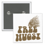 Free Hugs Porcupine Love 2 Inch Square Button