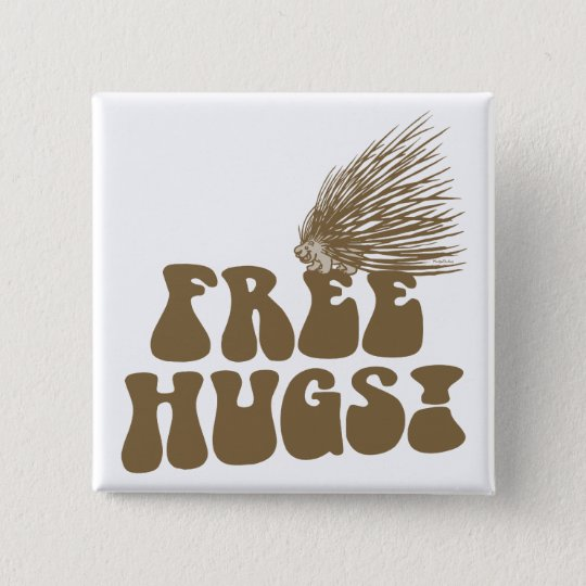 Free Hugs Porcupine Love Pinback Button