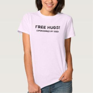 Free Hugs! (Sponsored by God) T Shirt