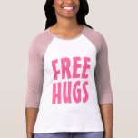 Free Hugs T Shirt for women | Big letters