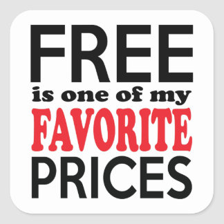 Free is One of My Favorite Prices Funny Shopper Square Sticker
