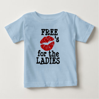 """""""Free Kisses for the LADIES"""" T- Shirt"""