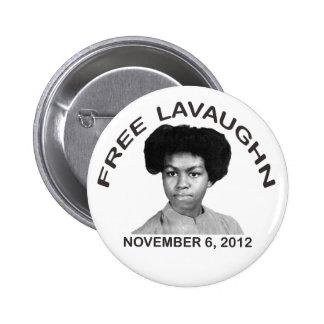 FREE LAVAUGHN Button