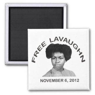 FREE LAVAUGHN Magnet