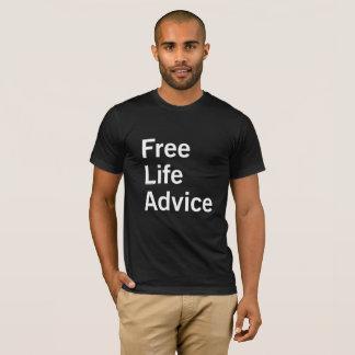 FREE LIFE ADVICE T-Shirt