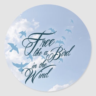 Free like a Bird in the Wind Classic Round Sticker