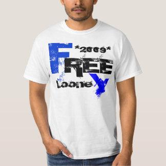 Free Looney 2009 T-Shirt