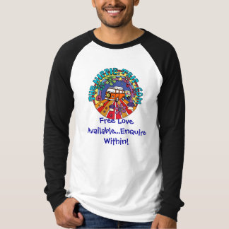 Free Love Available...Enquire Wi... T-Shirt