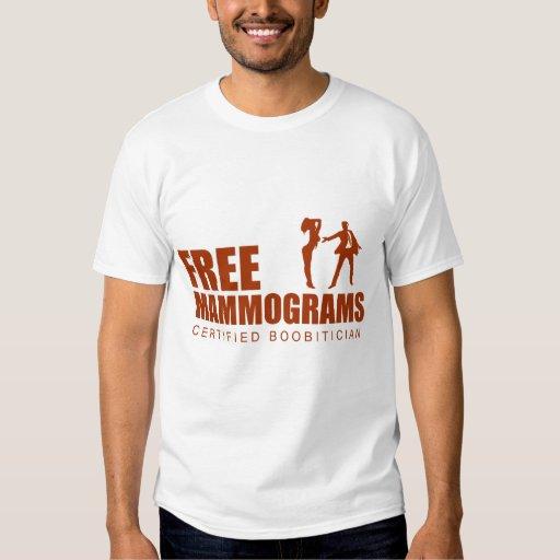 Free Mammogram Certified Boobitician Tee Shirt