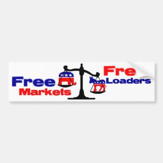 Free Markets: Free Loaders Car Bumper Sticker